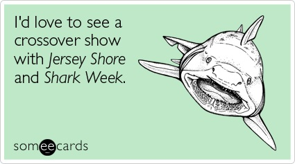 jersey-shore-shark-week-snooki-the-situation-tv-ecard